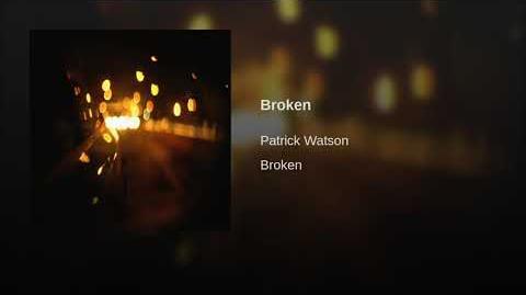 """Broken"" - Patrick Watson"