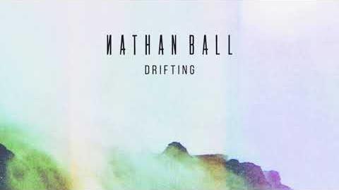 """""""Drifting"""" - Nathan Ball"""