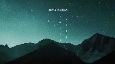 """Empty Vessels"" - DeVotchKa"