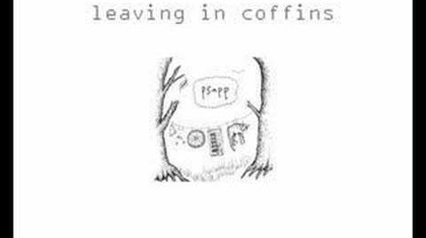 """Leaving in Coffins"" - Psapp"