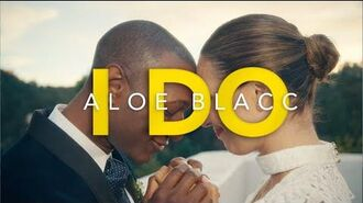 """I Do""- Aloe Blacc"
