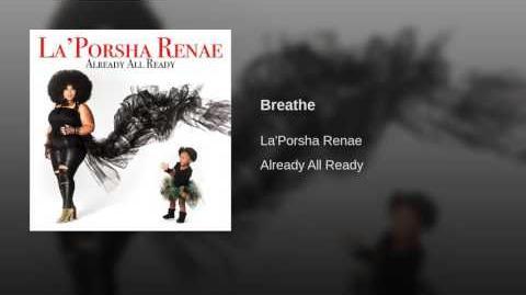 """""""Breathe"""" - La'Porsha Renae"""