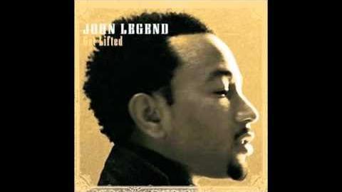 """Sun Comes Up"" - John Legend"