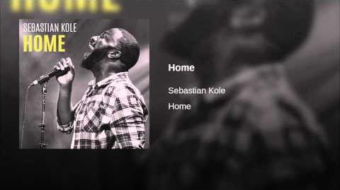 """""""Home"""" - Sebastian Kole"""