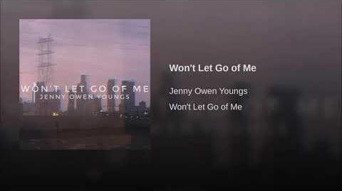 """Won't Let Go of Me"" - Jenny Owen Youngs"