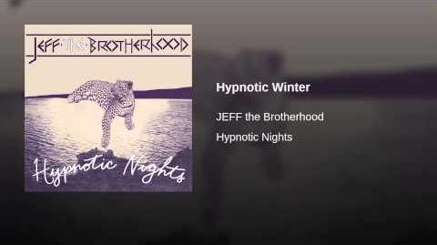 """Hypnotic Winter"" - JEFF the Brotherhood"