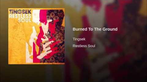 """Burned to the Ground"" - Tingsek"