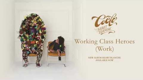 """Working Class Heroes (Work)"" - CeeLo Green"