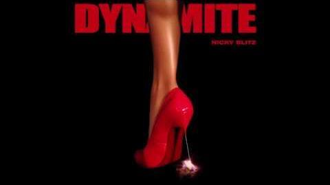 """""""Dynamite"""" - Nicky Blitz"""