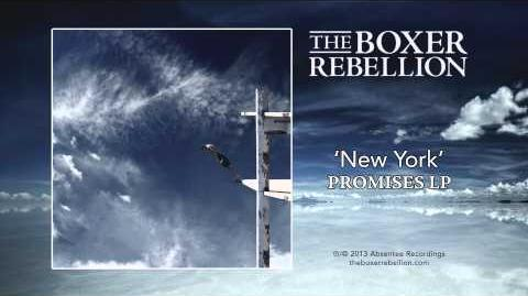 """New York"" - The Boxer Rebellion"