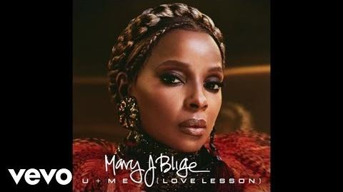 """U Me (Love Lesson)"" - Mary J"