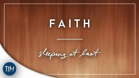 """Faith"" - Sleeping At Last"