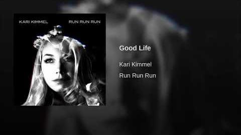 """Good Life"" - Kari Kimmel"