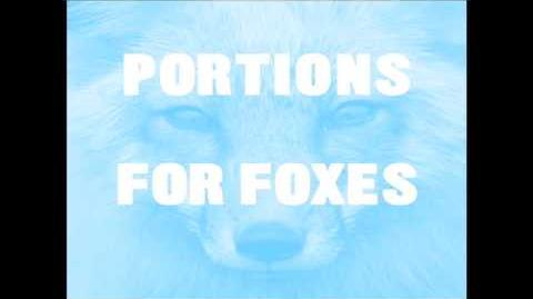 """Portions for Foxes"" - Caught a Ghost"