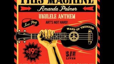 """""""Ukulele Anthem"""" - Amanda Palmer"""