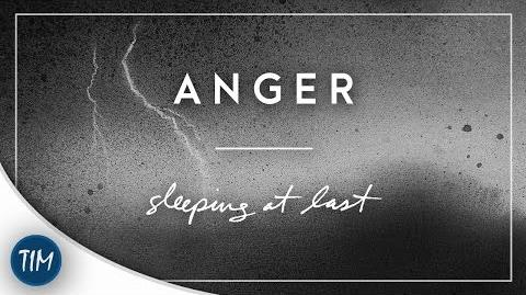 """Anger"" - Sleeping At Last"