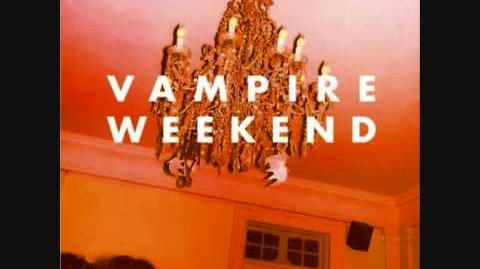 """Walcott"" - Vampire Weekend"