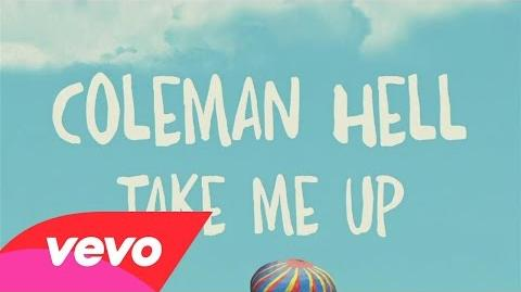 """Take Me Up"" - Coleman Hell"
