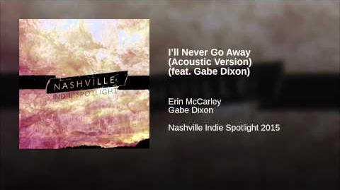"""I'll Never Go Away"" - Erin McCarley"