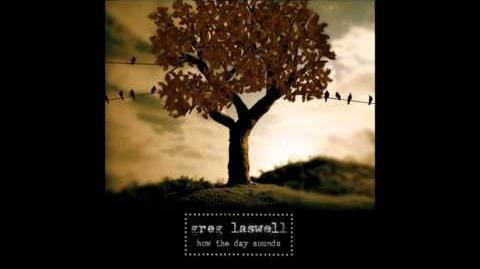 """""""Days Go On"""" - Greg Laswell"""