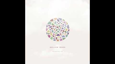 """""""Forget Me Forgotten"""" - Hollow Wood"""