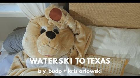 """""""Waterski to Texas"""" - Budo & Kris Orlowski"""