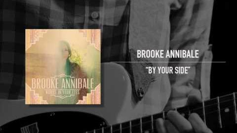"""By Your Side"" - Brooke Annibale"