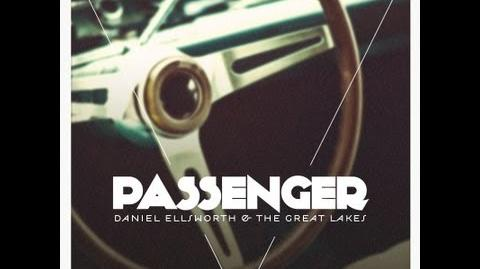"""Passenger"" - Daniel Ellsworth & The Great Lakes"