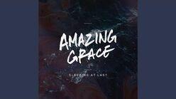"""Amazing Grace"" - Sleeping at Last"