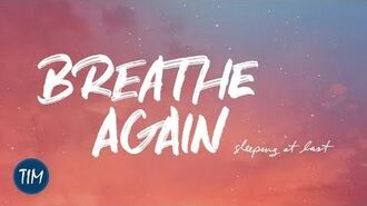 """Breathe Again"" – Sleeping at Last"
