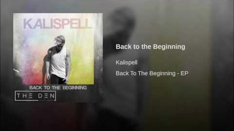 """Back to the Beginning"" - Kalispell"