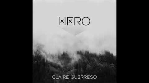 """""""Hero"""" - Claire Guerreso"""