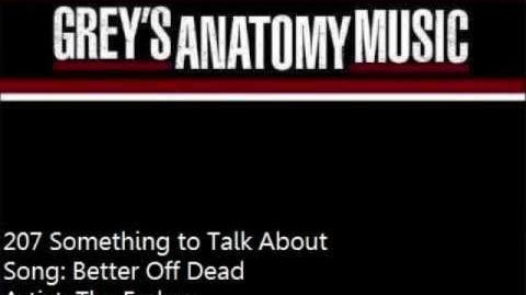 """""""Better Off Dead"""" - The Faders"""