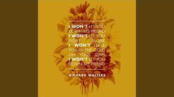 """I Won't"" - Richard Walters"