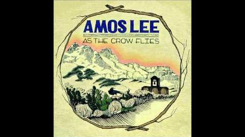 """Mama Sail to Me"" - Amos Lee"