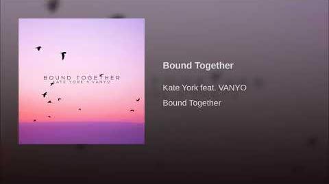 """Bound Together"" - Kate York"