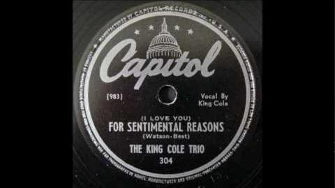 """(I Love You) For Sentimental Reasons"" - King Cole Trio"