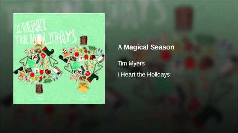 """A Magical Season"" - Tim Myers"