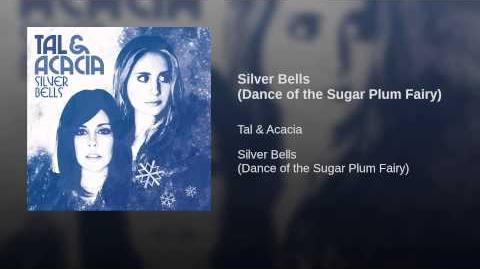 """""""Silver Bells"""" - Tal & Acacia"""