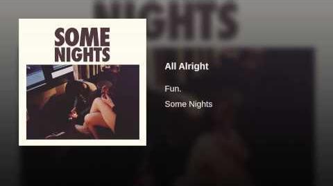 """""""All Alright"""" - Fun."""