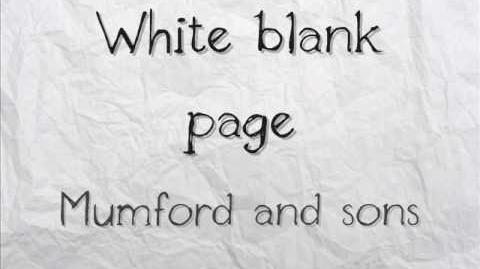 """White Blank Page"" - Mumford & Sons"