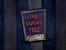 The Taking Tree