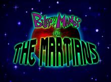 Billy & Mandy Vs The Martians