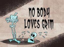 No Body Loves Grim