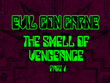 The Smell of Vengeance Part 1 Titlecard