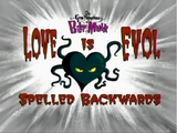 Love is Evol Spelled Backwards