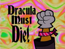 Dracula Must Die Title Card