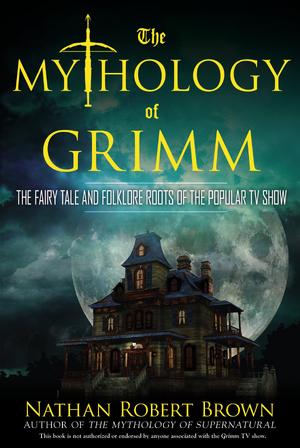 Mythology of Grimm