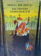 Haensel und Gretel Tapferes Schneiderlein Moritz Kennel