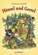 Haensel und Gretel Felictias Kuhn Neuausgabe